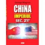 China, Imperiul sec 21? - George Magnus