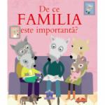 De ce familia e importanta? - Sophie Bellier