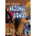 Nazismul Sionist - Radu Theodoru