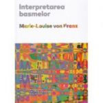 Interpretarea basmelor - Marie-Louise von Franz