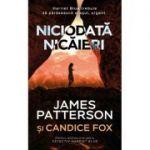 Niciodata nicaieri - James Patterson