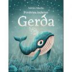 Povestea balenei Gerda - Adrian Macho
