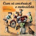 Cum să construiești o motocicletă - Martin Sodomka