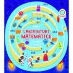 Labirinturi matematice. Înmulțiri și împărțiri