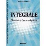 Integrale, olimpiade si concursuri scolare - Mircea Popescu