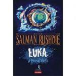 Luka și Focul Vieții - Salman Rushdie