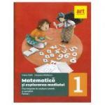 Matematica și explorarea mediului. Fișe integrate de evaluare curentă și sumativă. Clasa I. Partea a I