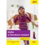Limba si literatura romana. Manual pentru clasa a VI-a - Florentina Samihaian