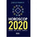 Horoscop 2020. Ghidul tau astral complet - Lesley Francis