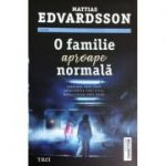 O familie aproape perfecta - Mattias Edvardsson