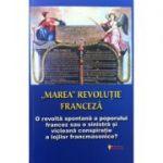 Marea revolutie franceza - Ovidiu Buruiana