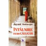 Intâlnire cu un călugăr - Mukherjee Jayant