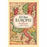 Istoria Europei in pilule - Jacob F. Field