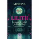 Lilith. Provocarea de a cobori in abisurile fiintei - Minerva