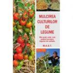Mulcirea culturilor de legume - Blaise Leclerc