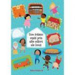 Cum trăiesc copiii prin alte colţuri ale lumii - Pavla Hanackova