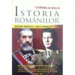 Istoria Romanilor - Notiuni teoretice, grile comentate - Cornelia Bold