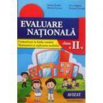 Evaluare nationala pentru clasa a II-a - Comunicare in limba romana, matematica si explorarea mediului - Roxana Toader