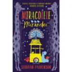Miracolele Mirandei - Siobhan Parkinson