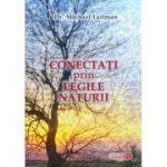 Conectati prin legile naturii - Michael Laitman