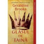 Glasul de taina - Geraldine Brooks