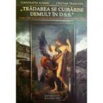 Tradarea se cuibarise demult in D. S. S. - Constantin Aioanei, Cristian Troncota