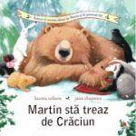 Martin sta treaz de Craciun - Karma Wilson