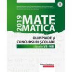 Matematica pentru clasele 7-8. Olimpiade si Concursuri Scolare 2019 - Cainiceanu Gheorghe