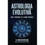 Astrologia evolutiva. Cheile astrologice ale elevarii spirituale - Sorin Bratoveanu