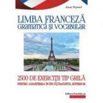 Limba franceză. Gramatică și vocabular - 2500 de teste tip grilă pentru admiterea în învățământul superior - Ionut Pepenel