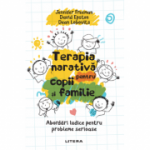 Terapia narativa pentru copii si familie - Jennifer Freeman