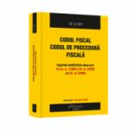 Codul fiscal. Codul de procedura fiscala. Actualizat 1 februarie 2020