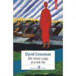 De mine viața și-a tot râs - David Grossman