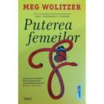Puterea femeilor - Meg Wolitzer