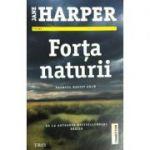 Forta naturii - Jane Harper