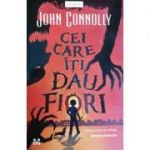 Cei care iti dau fiori. Volumul 3 din seria Samuel Johnson - John Connolly