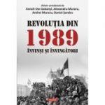 Revoluția din 1989. Invinși și învingători