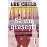 Să nu greșești - Lee Child