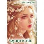 Sacrificiul, roman revelat prin spiritul Emmanuel - Chico Xavier