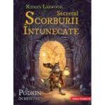 Secretul Scorburii Intunecate - Kieran Larwood
