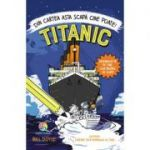 Titanic - Din cartea asta scapă cine poate!