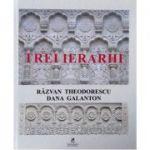 Trei ierarhi - Razvan Theodorescu
