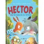 Hector nu se joaca cu fetele - Anne Ameling, Gunther Jakobs