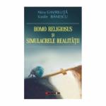 Homo Religiosus și simulacrele realității - Nicu Gavriluta