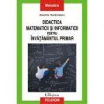 Didactica matematicii și informaticii pentru învățămantul primar - Geanina Havarneanu