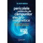 Pericolele nebănuite ale câmpurilor electromagnetice - Joseph Mercola