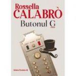 Butonul G - Rossella Calabro