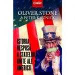 Istoria nespusă a Statelor Unite ale Americii - Oliver Stone, Peter Kuznick