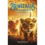 Bravelands. Eroii savanei. O haita dezbinata, volumul 1 - Eric Hunter