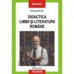 Didactica limbii si literaturii romane (Editie 2020) - Emanuela Ilie